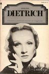 Marlene Dietrich (A Pyramid illustrated history of the movies)