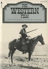 The Western Film (A Pyramid illustrated history of the movies)