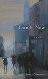 Then and Now: Poems