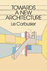 Towards a New Architecture (Dover Architecture)