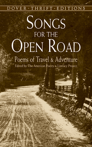 Songs for the Open Road by The American Poetry and Lit...