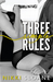 Three Simple Rules by Nikki Sloane