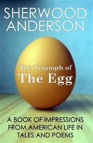 triumph of the egg Essays - largest database of quality sample essays and research papers on triumph of the egg summary.