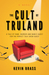 The Cult of Truland by Kevin Brass