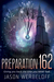 Preparation 162: Giving you...