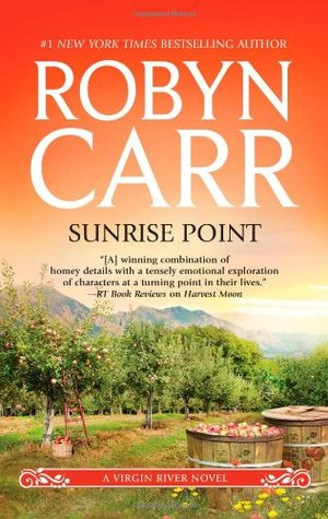 Sunrise Point by Robyn Carr