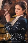 To Win Her Favor (Belle Meade Plantation #2)