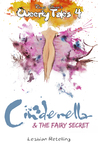 Cinderella & the Fairy Secret (Queerky Tales, #4)