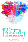 Sleeping Beauty & the Magic Curse (Queerky Tales, #3)