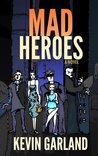 Mad Heroes