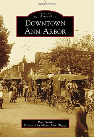 Downtown Ann Arbor (Images of America: Michigan)