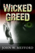 Wicked Greed (Greed, #3)
