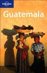 Guatemala (Lonely Planet Guide)