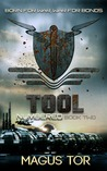 Tool: Born for war, war for bonds (Numbered, #2)