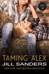 Taming Alex (West Series, #2)