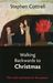 Walking Backwards to Christmas by Stephen Cottrell