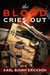 The Blood Cries Out by Karl Erickson
