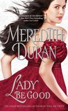 Lady Be Good (Rules for the Reckless, #3)