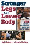 Stronger Legs and Lower Body