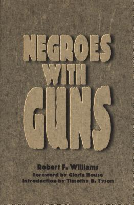 Negroes with Guns (African American Life)