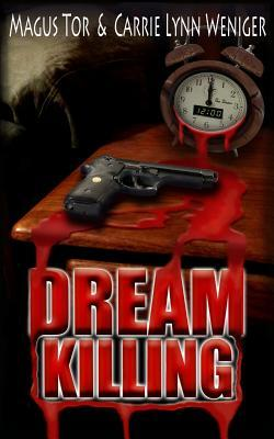 Dream Killing (Dream Killing, #1)