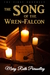 The Song of the Wren-Falcon: The First Prophecy (The Adelfian Prophecies Vol. 1)
