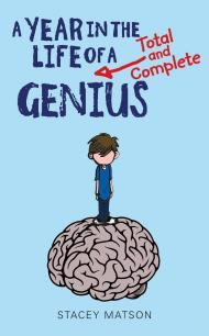 A Year in the Life of a Total and Complete Genius (Arthur Bean #1)