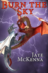 Burn the Sky (Wytch Kings, #1)