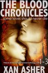 The Blood Chronicles (The Palaces Of The Vampire Damned, #1-3)