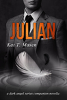 Julian - Dark Angel Series Companion Novella