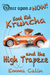 Kool Kid Kruncha and the High Trapeze (Once Upon a NOW, #3)