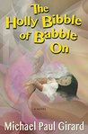 The Holly Bibble of Babble On