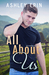 All About Us by Ashley Erin
