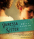 Vanessa and Her Sister: A Novel