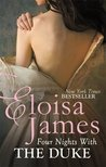 Four Nights With the Duke (Desperate Duchesses by the Numbers, #2; Desperate Duchesses, #8) by Eloisa James