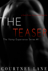 The Teaser (The Vamp Experience, #1)