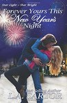 Forever Yours This New Year's Night (Star Light ~ Star Bright, #2)
