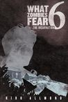 The Incarnation (What Zombies Fear #6)