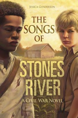 The Songs of Stones River: A Civil War Novel