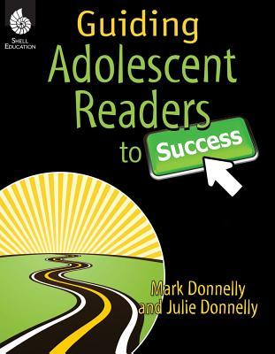 Guiding Adolescent Readers to Success