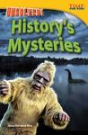 Unsolved! History's Mysteries (Advanced)