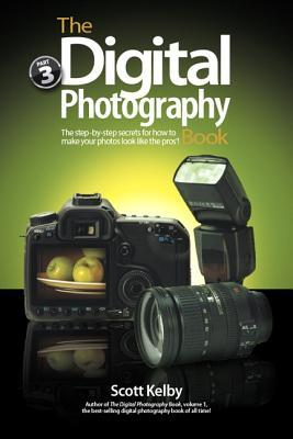 The Digital Photography Book (Volume 3)