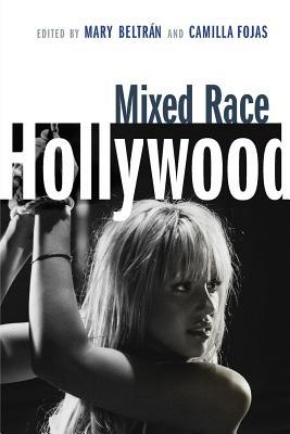 Mixed Race Hollywood