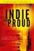 Indie and Proud