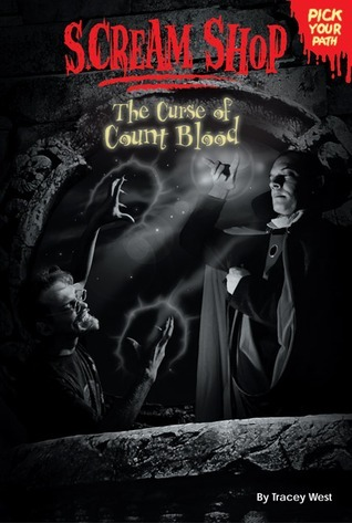 The Curse of Count Blood (Scream Shop Pick Your Path, #7)