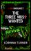 The Three Most Wanted (I Am Margaret, Book #2)