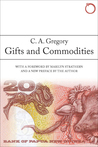 Gifts and Commodities by Christopher A. Gregory