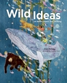 Wild Ideas: Let Nature Inspire Your Thinking