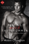 Playing With the Drummer (Head Over Heels, #3)