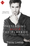 Pretending with the Playboy (In Love with a Tycoon, #2)